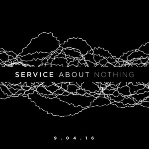Service About Nothing 1x1